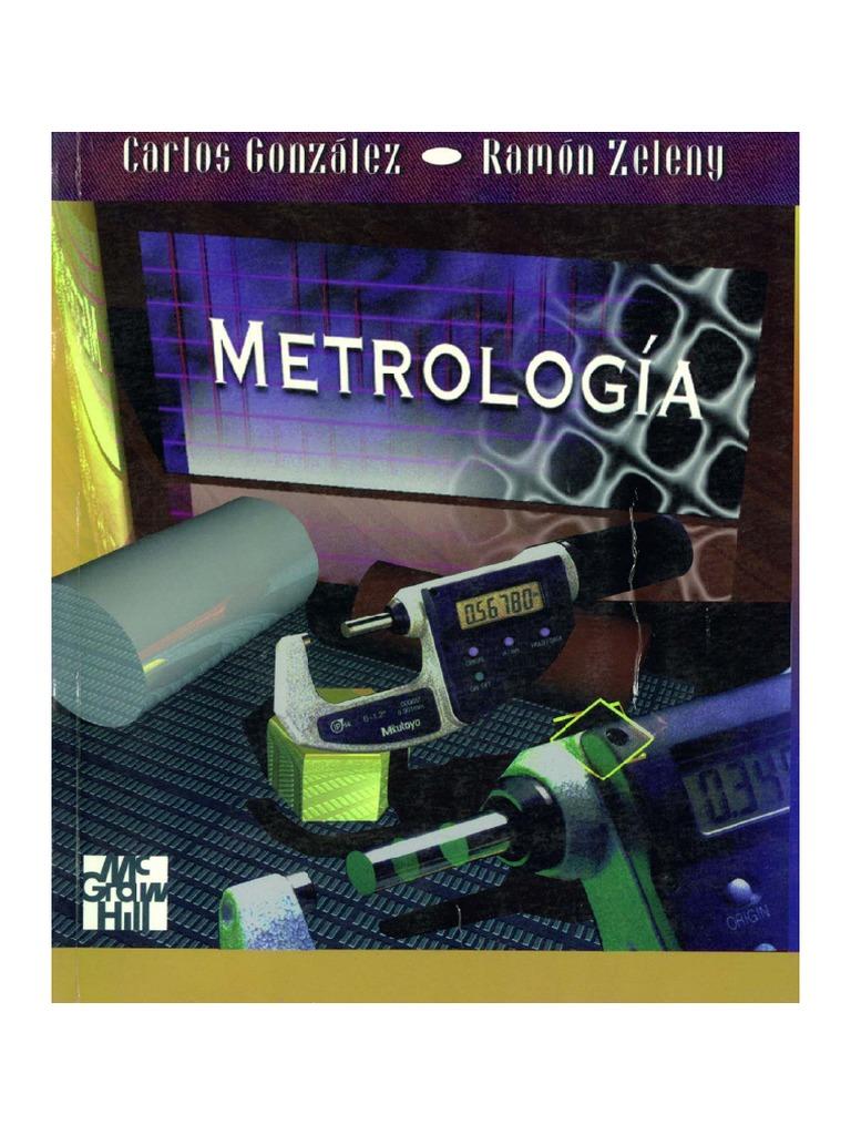 282197586-Libro-de-Metrologia-Gonzalez-Carlos-Ramon-Zeleny.pdf @tataya.com.mx 2021