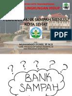 Presentasi Bank Sampah Menuju Kota Sehat