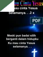 Aku Mau Cinta YESUS