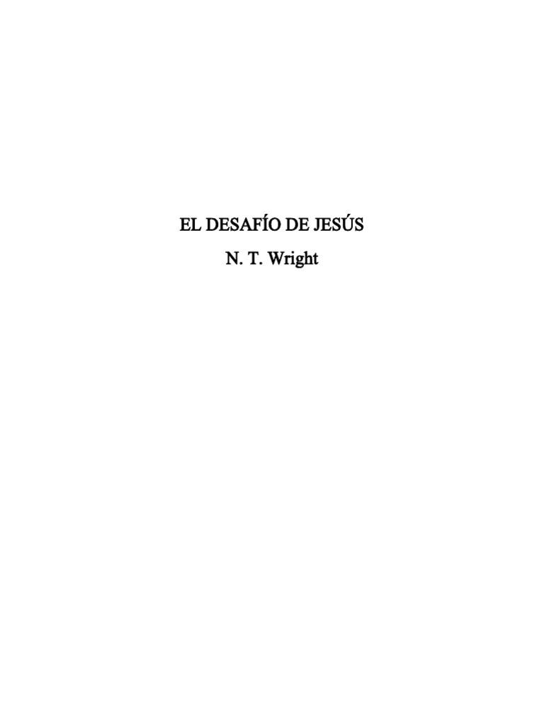 Acte Una Paja Con Migo Porno wright, nicholas thomas (2003), el desafio de jesus. desclée