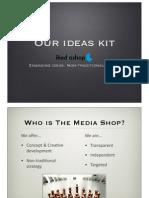The Media Shop - Ideas Kit Oct '10