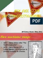 Historia Del Club de Conquistadores - Gm Avch