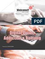 Digital Divide, Addiction and Bullying