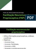 Cópia de (Aula) Facilitação Neuromuscular Proprioceptiva 2017.1