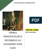 Domnia Și Reformele Lui Alexandru Ioan Cuza(Partea i)-Fișă de Lucru