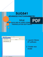 SUG541 - Advanced Photogrammetry - Steps Involved in Using Stereo Aerial Triangulation Software