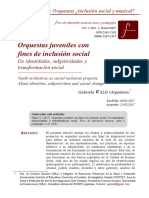 Wald (2017) Orquestas Juveniles Con Fines de Inclusión Social. de Identidades y Subjetividades y Transformación Social.