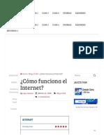 ¿Cómo Funciona El Internet? ¡ASÍ de FÁCIL! - Blog de Redes
