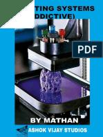 3D Printing (Addictive) System
