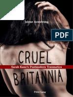 Armstrong, Jolene Cruel Britannia Sarah Kanes Postmodern Traumatics.pdf