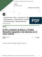 26-04-19- EXPRESO - El ISC e Instituto de Becas y Crédito Educativo apoyarán a los alumnos en el ramo cultural