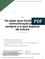 APPs_ARTIGO_Os Apps Que Mudaram a Comunicação Para Sempre e o Que Esperar Do Futuro _ Hypeness – Inovação e Criatividade Para Todos