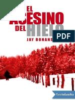 El asesino del hielo - Jay Bonansinga.pdf