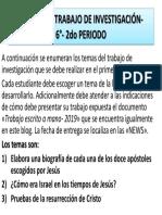 TEMAS DE INFORME DE INVESTIGACIÓN- 6°- 2do PERIODO 2019