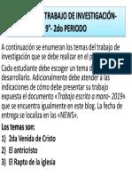 TEMAS DE INFORME DE INVESTIGACIÓN- 9°- 2do PERIODO 2019