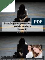 Danilo Díaz Granados - Psicólogos Expertos Explican El Rol de Víctima, Parte II
