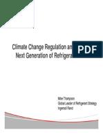 Climate Change Regulations and Next Gen Refrigerants