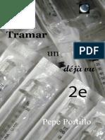 Pepe Portillo - Tramar un Déjà vu, 2e