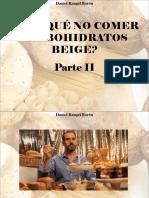 Daniel Rangel Barón - ¿Por Qué No Comer Carbohidratos Beige?, Parte II