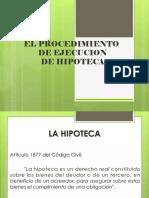 PROCESAL CIVIL III Tema 14 La Ejecucion de Hipoteca