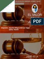 El Valor de La Justicia Jaqui