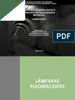 Lámparas Fluorescentes y de Halógenuros Metálicos