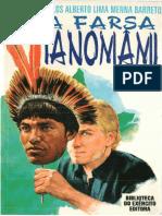 (Coleção General Benício #309) Carlos Alberto Lima Menna Barreto - A Farsa Ianomâmi-Biblioteca do Exército Editora (1995).pdf