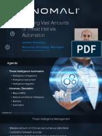 2018-08-23-handling-vast-amounts-of-threat-intel-via-automation-by-anomali.pdf