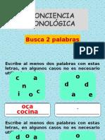 Conciencia Fonológica. Busca 2 Palabras