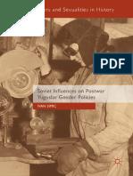 (Genders and Sexualities in History) Ivan Simic - Soviet Influences on Postwar Yugoslav Gender Policies-Springer International Publishing_Palgrave Macmillan (2018).pdf
