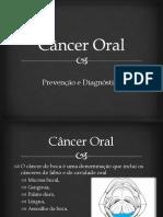 Câncer Oral
