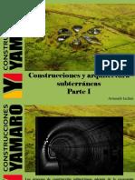 Armando Iachini - Construcciones y arquitectura subterráneas, Parte I