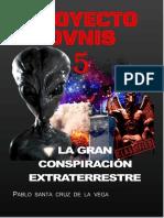 PROYECTO OVNIS 5 - LA GRAN CONSPIRACIÓN EXTRATERRESTRE