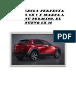 LA MEZCLA PERFECTA ENTRE CX 5 Y MAZDA 3.docx