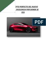 El Concepto Perfecto Del Nuevo Mazda 3