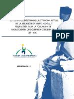 2012_estudio_diagnostico_de_la_situacion_actual_de_la_atencion_en_salud_mental_y_psiquiatria_para_la_poblacion_de_adolescentes_que_cumplen_condena_en_cipcrc_pdf1.pdf