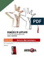 Roteiro Metodológico - America Latina - CENTELHA