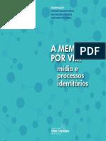 a memoria por vir - mídia e processos identitários.pdf
