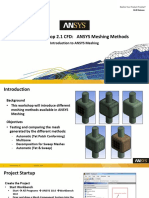 Mesh Intro 18.0 WS2.1 CFD Workshop Instructions ANSYS Meshing Methods