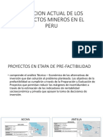 Situacion Actual de Los Proyectos Mineros en El