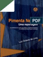 Pimenta Neves - Uma Reportagem - Luiz Octavio de Lima