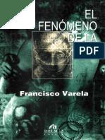 Varela, Francisco- El fenómeno de la vida (2000). version chida.pdf