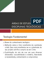 Áreas de Estudos e Disciplinas Teológicas