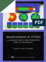 Segundo Armas Catañeda_La Comunicación Como Estrategia Para El Desarrollo