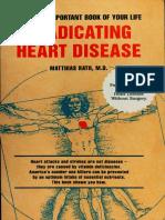 Eradicating Heart Disease - Rath, Matthias, M.D PDF [Pauling-Rath Therapy Protocol