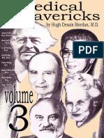 Medical Mavericks Vitamin Therapy Linus Pauling Vol3 - Hugh Riordan  [Orthomolecular Medicine]