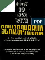 How to live with schizophrenia - Hoffer, Abram, 1917-.pdf