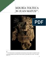 La Sabiduría Tolteca de Don Juan Matus