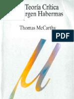 Thomas Mc Carthy - La Teoria Critica de Jurgen Habermas