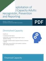Financial Exploitation of Diminished Capacity Adults